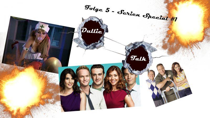 DullieTalk Folge 5 - Serien Special Sitcoms Thumbnail