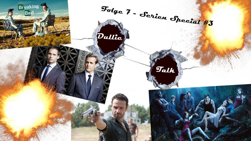 DullieTalk Folge 7 - Serien Special Blut, Sex, Drogen und Zombies Thumbnail