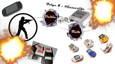 DullieTalk Folge 8 - #Gamerlife - Wie alles begann Thumbnail