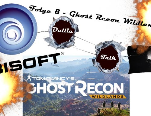 DullieTalk #9 | Quickie – Ghost Recon Wildlands