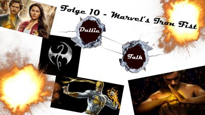 DullieTalk Folge 10 - Marvel's Iron Fist Thumbnail