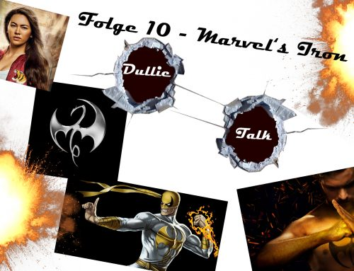 DullieTalk #10 | Quickie – Marvel's Iron Fist