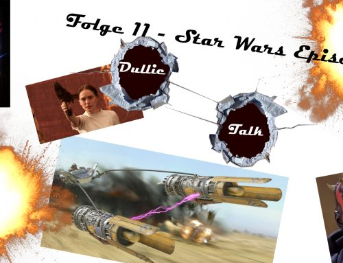 DullieTalk #11 | Star Wars Special | Episode I